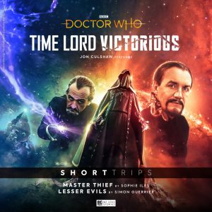 The Cover of 'Short Trips: Master Thief / Lesser Evils' featuring a mysterious hooded person, and two versions of the Master (as portrayed by Roger Delgado and Anthony Ainley)