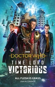The cover to 'All flesh is grass' with the Tenth Doctor in Gallifreyan regalia, stood in front of the Eighth and Ninth Doctors, with an army of flying Daleks behind them.