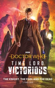 The cover of 'The Knight, The Fool and the Dead' - showing the Tenth Doctor on an alien planet with an Ood and, in the background, a mysterious hooded figure.